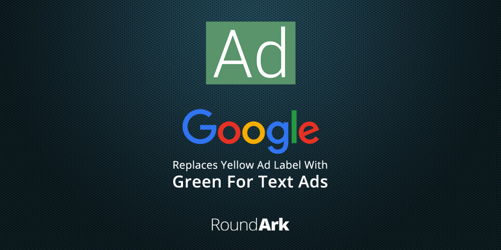 "Google Replaces Yellow ""Ad"" Label with Green for Text Ads"