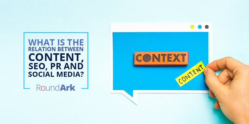 What is the Relation between Content, SEO, PR and Social Media