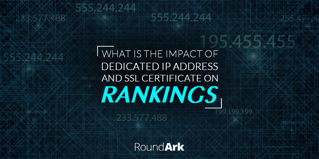 What is the impact of dedicated IP address and SSL certificate on rankings?