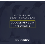 Is your link profile ready for Google Penguin 4.0 Update?