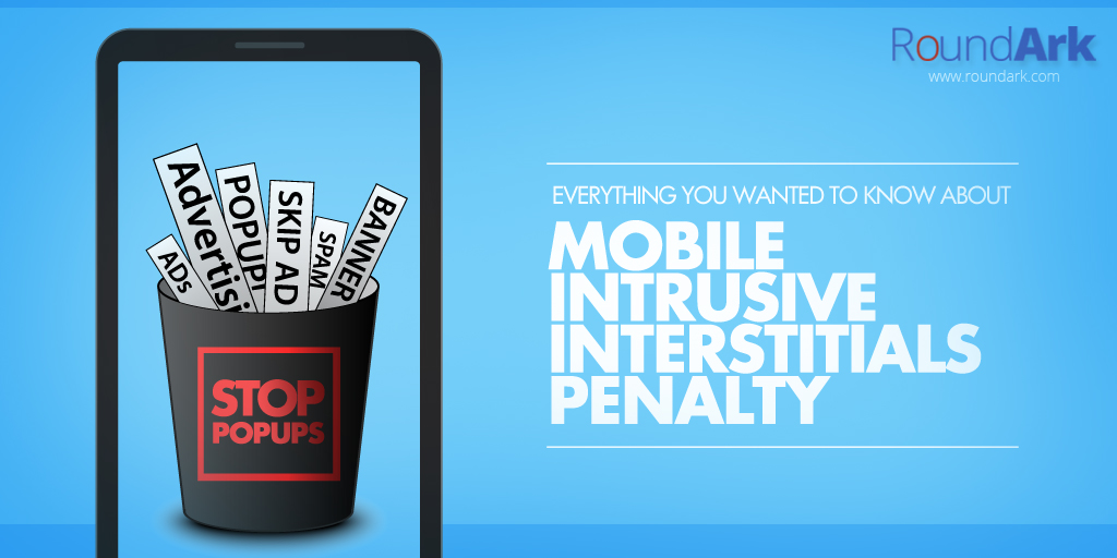 Everything you wanted to know about mobile intrusive interstitials penalty
